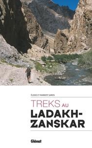 Elodie Jamen et Rambert Jamen - Treks au Ladakh-Zanskar.