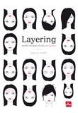 Elodie-Joy Jaubert - Layering, secret de beauté des japonaises.