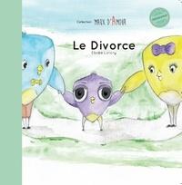 Elodie Lancry - Le divorce - Qu'est ce que le divorce ?.