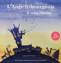 Elodie Lebreton-Noblet et Marie-Victoire Goursolas-Beth - L'ange fribourgeois et Saint Nicolas.