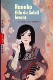 Elodie Loch-Béatrix - Hanako, fille du soleil levant.