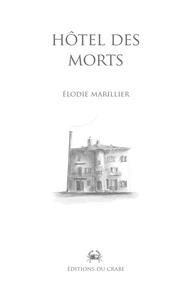 Elodie Marillier - Hôtel des morts.