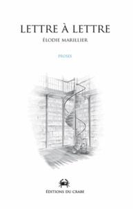 Elodie Marillier - Lettre à lettre.