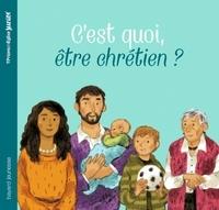 Elodie Maurot et Annette Marnat - C'est quoi être chrétien ?.