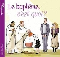 Elodie Maurot et Maud Riemann - Le baptême, c'est quoi ?.