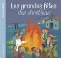 Elodie Maurot et Charlotte Roederer - Les grandes fêtes des chrétiens.