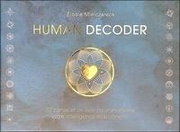 Elodie Mielczareck - Human decoder - 70 cartes et un livre pour améliorer votre intelligence relationnelle.