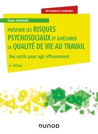 Elodie Montreuil - Prévenir les risques psychosociaux et améliorer la qualité de vie au travail - 4e éd.