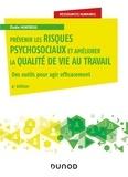 Elodie Montreuil - Prévenir les risques psychosociaux et améliorer la qualité de vie au travail - Des outils pour agir efficacement.