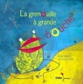 Elodie Nouhen et Francine Vidal - La grenouille à grande bouche.