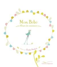 Elodie Nouhen - Mon bébé - Coffret Album de naissance et mobile.