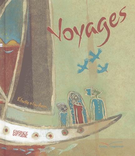 Elodie Nouhen - Voyages.
