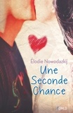 Elodie Nowodazkij - Une seconde chance.