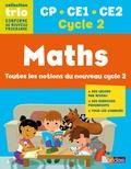 Elodie Oster-Bouley et Christelle Deliot - Maths CP CE1 CE2 Cycle 2 Trio - Toutes les notions du nouveau cycle 2.