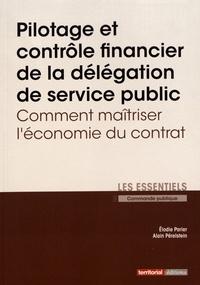 Elodie Parier et Alain Perelstein - Pilotage et contrôle financier de la délégation de service public - Comment maîtriser l'économie du contrat.
