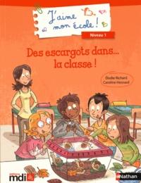 Elodie Richard et Caroline Hesnard - Des escargots dans... la classe !.