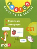Elodie Richard et Caroline Hesnard - Etude de la langue CE1 Logico - Phonologie, orthographe.
