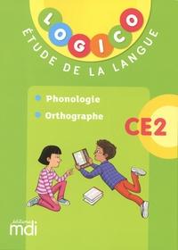 Elodie Richard et Pascal Gauffre - Etude de la langue CE2 Logico - Phonologie, orthographe.