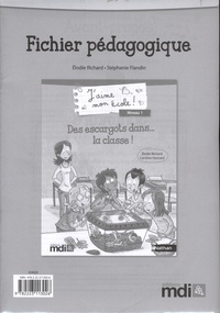 Elodie Richard et Stéphanie Flandin - Fichier pédagogique : Des escargots dans...la classe !.