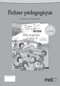 Elodie Richard et Stéphanie Flandin - Fille ou garçon, et alors ?! - Fichier pédagogique.