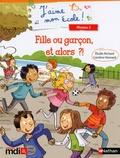 Elodie Richard et Caroline Hesnard - Fille ou garçon, et alors ?!.