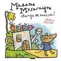 Elodie Shanta - Madame Musaraigne change de maison !.