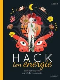 Elodie T - Hack ton énergie.