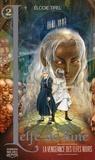 Elodie Tirel - L'elfe de lune Tome 2 : La vengeance des Elfes Noirs.