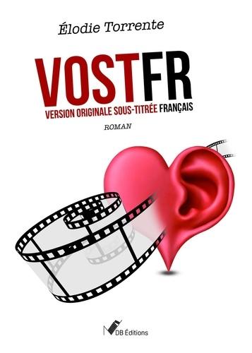 VOSTFR. Version originale sous-titrée français