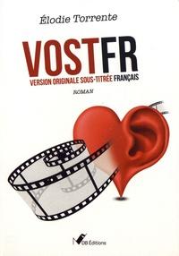 Elodie Torrente - VOSTFR - Version originale sous-titrée français.