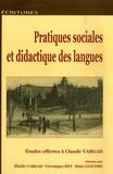 Elodie Vargas et Véronique Rey - Pratiques sociales et didactiques des langues - Etudes offertes à Claude Vargas.