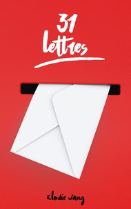 Elodie Wang - 31 lettres.