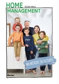 Elodie Wéry - Home management - Ma méthode en 10 étapes.