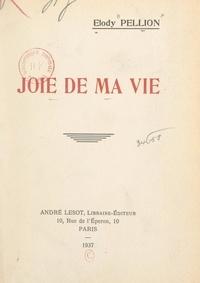 Elody Pellion et Amélie Fillon - Joie de ma vie.