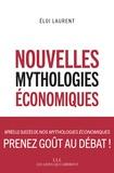 Eloi Laurent - Nouvelles mythologies économiques.