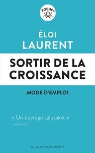 Eloi Laurent - Sortir de la croissance, mode d'emploi.