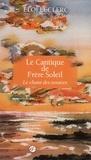 Eloi Leclerc - Le Cantique de frère Soleil - Le chant des sources.