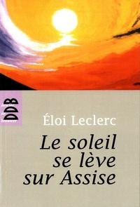 Eloi Leclerc - Le soleil se lève sur Assise.