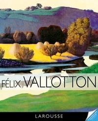 Eloi Rousseau et Johann Protais - Les plus belles oeuvres de Vallotton.