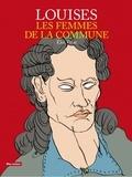 Eloi Valat - Louises - Les femmes de la commune.
