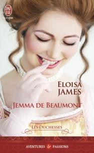 Eloisa James - Les duchesses Tome 5 : Jemma de Beaumont.