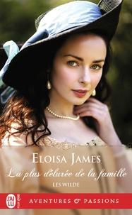 Eloisa James - Les Wilde Tome 4 : La plus délurée de la famille.