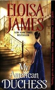 Eloisa James - My American Duchess.