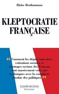 Eloïse Benhammou - Kleptocratie française.