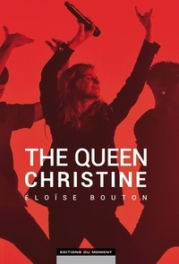 Eloïse Bouton - The Queen Christine.