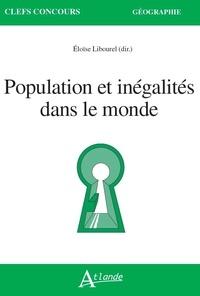 Eloïse Libourel - Population et inégalités dans le monde.