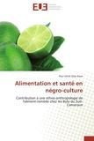 Elom-p - Alimentation et santé en négro-culture.