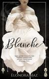 Elonora Maz - Blanche.