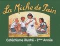 Elor - La miche de pain - Catéchisme illustré 2e année.
