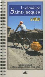 Le chemin de Saint-Jacques à bicyclette.pdf